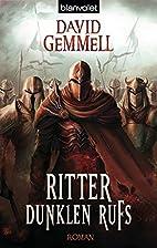 Ritter dunklen Rufs by David A. Gemmell