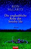 Ron McLarty: Die unglaubliche Reise des Smithy Ide