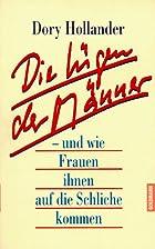 Die Lügen der Männer by Dory Hollander