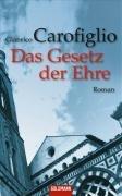 Das Gesetz der Ehre: Roman by Gianrico…