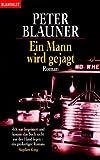 Blauner, Peter: Ein Mann wird gejagt.