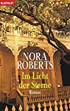 Nora Roberts: Im Licht der Sterne