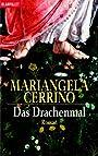 Das Drachenmal - Mariangela Cerrino