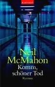 Komm, schöner Tod. by Neil McMahon