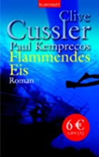 Flammendes Eis. by Clive Cussler