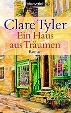 Ein Haus aus Träumen. by Clare Tyler