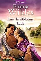Eine heißblütige Lady: Roman by Emma…