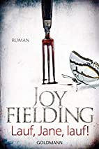 Lauf, Jane, lauf by Joy Fielding