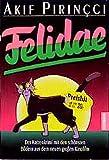 Pirincci, Akif: Felidae. Der Katzenkrimi mit den schönsten Bildern aus dem Film.