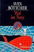 Wal im Netz. by Sven Böttcher