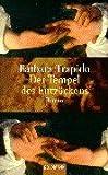 Trapido, Barbara: Der Tempel des Entzückens.