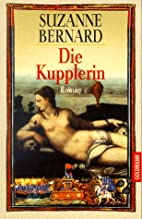 Die Kupplerin. by Suzanne Bernard