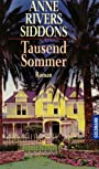 Tausend Sommer. - Anne Rivers Siddons