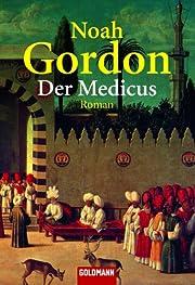 Der Medicus: Roman by Noah Gordon