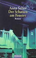 Der Schatten am Fenster. by Anna Salter