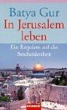Batya Gur: In Jerusalem leben.
