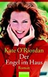O'Riordan, Kate: Der Engel im Haus