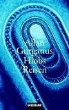 Gurganus, Allan: Hiobs Reisen.