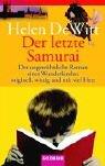 DeWitt, Helen: Der letzte Samurai.