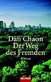 Dan Chaon: Der Weg des Fremden