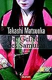 Takashi Matsuoka: Die Geliebte des Samurai