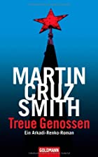 Treue Genossen by Martin Cruz Smith