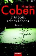 Das Spiel seines Lebens: Roman by Harlan…