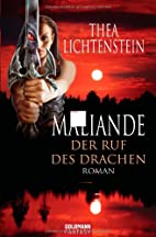 Maliande - Der Ruf des Drachen by Thea…