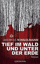 Tief im Wald und unter der Erde by Andreas…