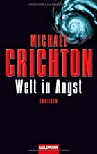Welt in Angst by Michael Crichton