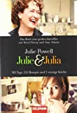 Powell, Julie: Julie and Julia: My Year of Cooking Dangerously