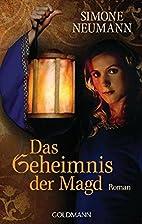 Das Geheimnis der Magd by Simone Neumann