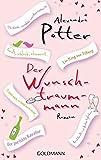 Alexandra Potter: Der Wunschtraummann