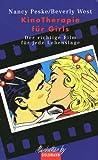 Peske, Nancy: KinoTherapie für Girls. Der richtige Film für jede Lebenslage.