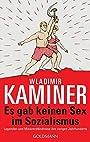Es Gab Keinen Sex Im Sozialismus (German Edition) - Wladimir Kaminer