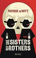 Die Sisters Brothers by Patrick deWitt
