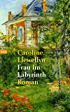 The Lady of the Labyrinth by Caroline…