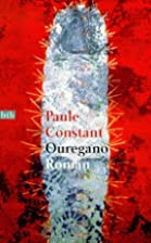 Ouregano by Paule Constant