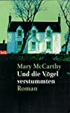 McCarthy, Mary: Und die Vögel verstummten.(German Version of And No Bird Sang) (German Edition)