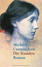 Die Stunden: Roman by Michael Cunningham
