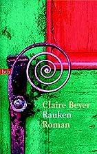 Rauken. by Claire Beyer