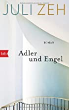 October december 2014 postwar germany from 1945 reading this was recommended by lriley in one of the earlier posts in this thread juli zeh who grew up in bonn and is the daughter of a senior civil servant fandeluxe Gallery