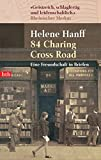 Helene Hanff: 84, Charing Cross Road.