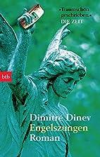 Engelszungen by Dimitré Dinev