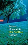 Dorrestein, Renate: Der Ausflug (German Edition)