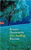 Dorrestein, Renate: Der Ausflug (German Edition)