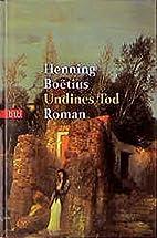 Undines Tod by Henning Boëtius