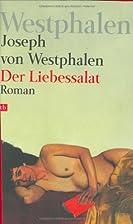 Der Liebessalat by Joseph von Westphalen