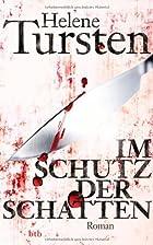 Im Schutz der Schatten: Roman by Helene…