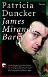 Duncker, Patricia: James Miranda Barry.